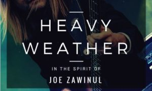 """HEAVY WEATHER"" in the spirit of Joe Zawinul"